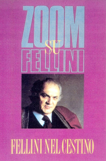 ZOOM ON FELLINI