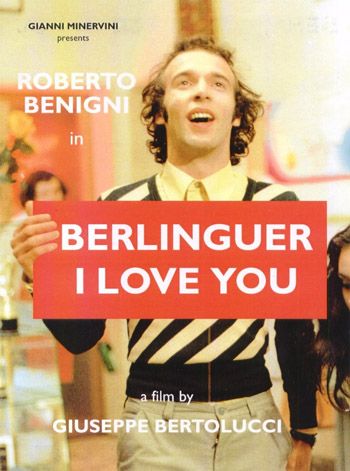 BERLINGUER I LOVE YOU