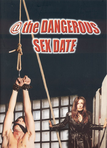THE DANGEROUS SEX DATE