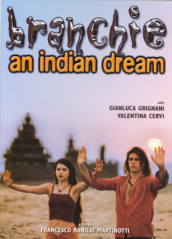 BRANCHIE AN INDIAN DREAM