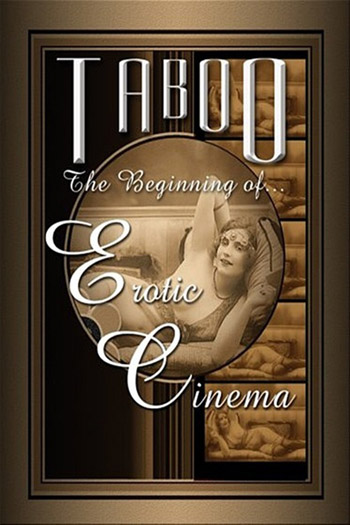 TABOO: THE BEGINNING OF EROTIC CINEMA