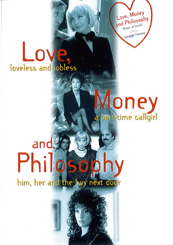 LOVE, MONEY AND PHILOSOPHY