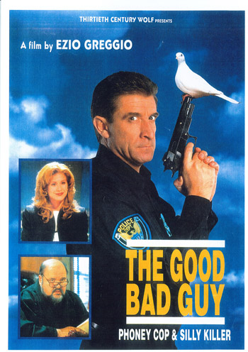 THE GOOD BAD GUY