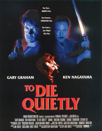 TO DIE QUIETLY